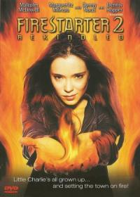 Firestarter 2: Rekindled (2002)