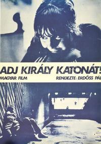 Adj király katonát! (1983)