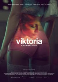 Viktoria: A Tale of Grace and Greed (2014)