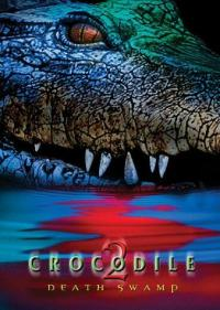 Crocodile 2: Death Swamp (2001)