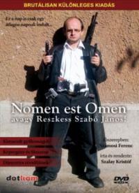 Nomen est omen avagy Reszkess Szabó János! (2003)
