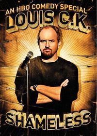 Louis C.K.: Shameless (2007)