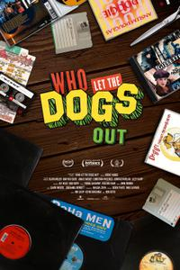 Who Let the Dogs Out (2019)