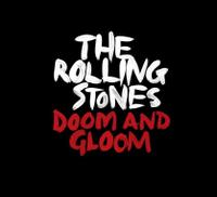 The Rolling Stones: Doom and Gloom (2012)