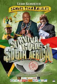 Schuks Tshabalala's Survival Guide to South Africa (2010)