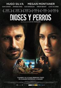 Dioses y perros (2014)