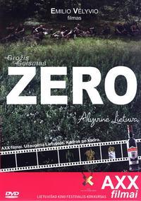 Zero. Alyvine Lietuva (2006)