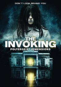 The Invoking: Paranormal Dimensions (2016)