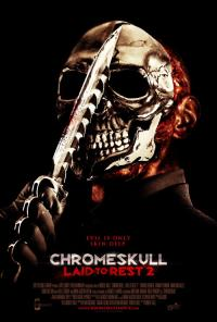 ChromeSkull: Laid to Rest 2 (2011)