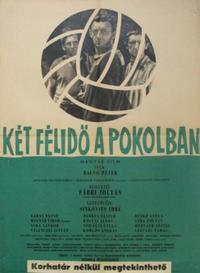 Két félidő a pokolban (1961)