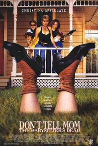 Don't Tell Mom the Babysitter's Dead (1991)
