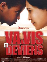 Va, vis et deviens (2005)