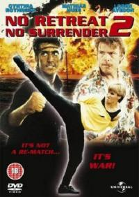 No Retreat, No Surrender 2: Raging Thunder (1989)
